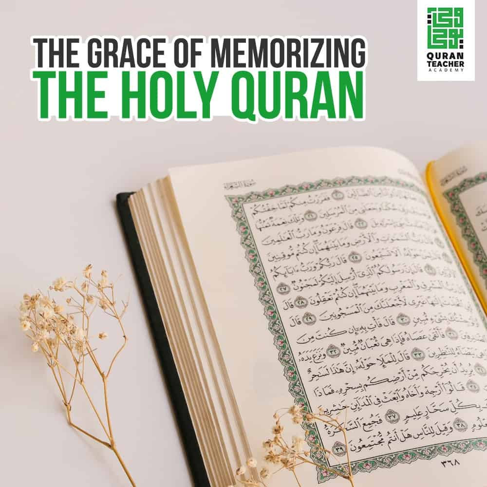 The Grace of Memorizing the Holy Quran