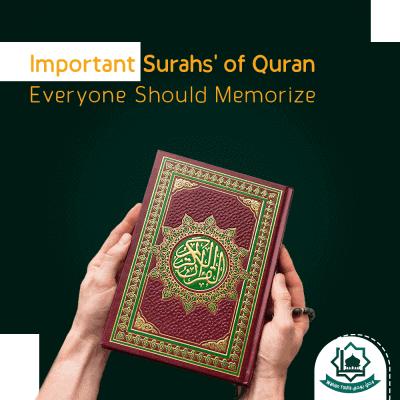 Important Surahs of Quran Everyone Should Memorize