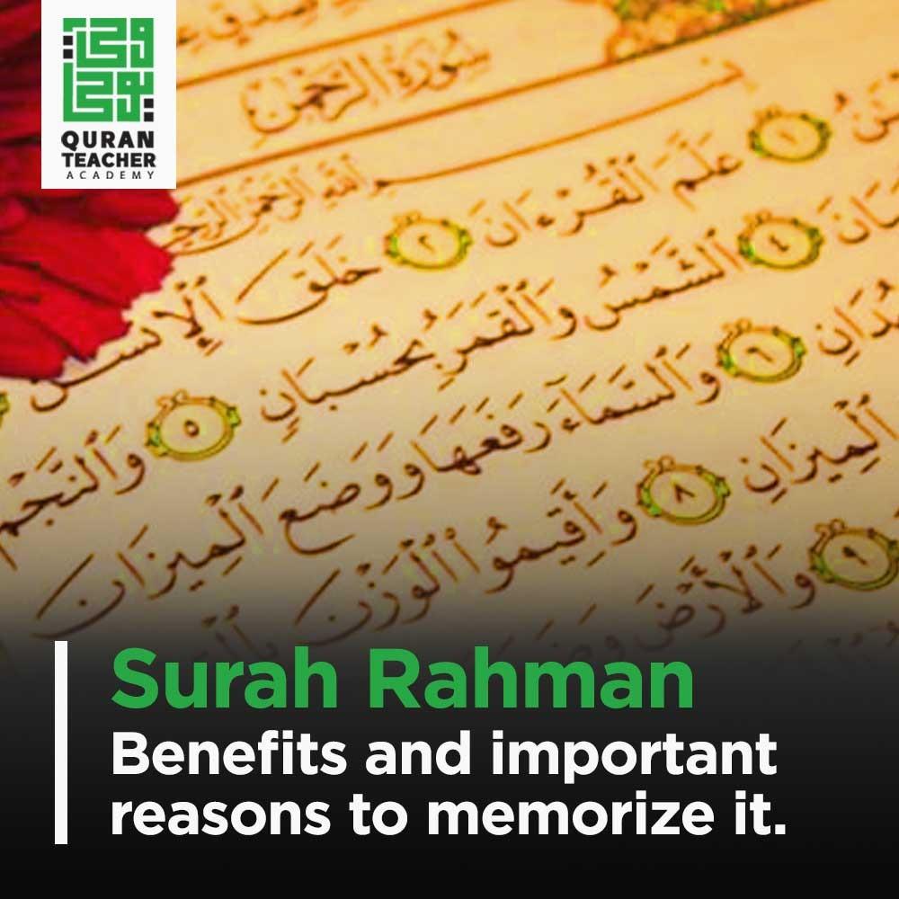 Surah Rahman : Benefits and important reasons to memorize it