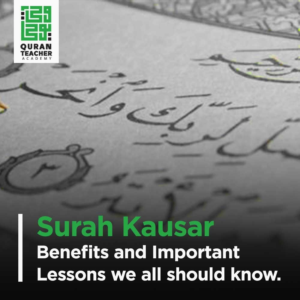 Surah Kausar : Benefits and Important Lessons we all should know