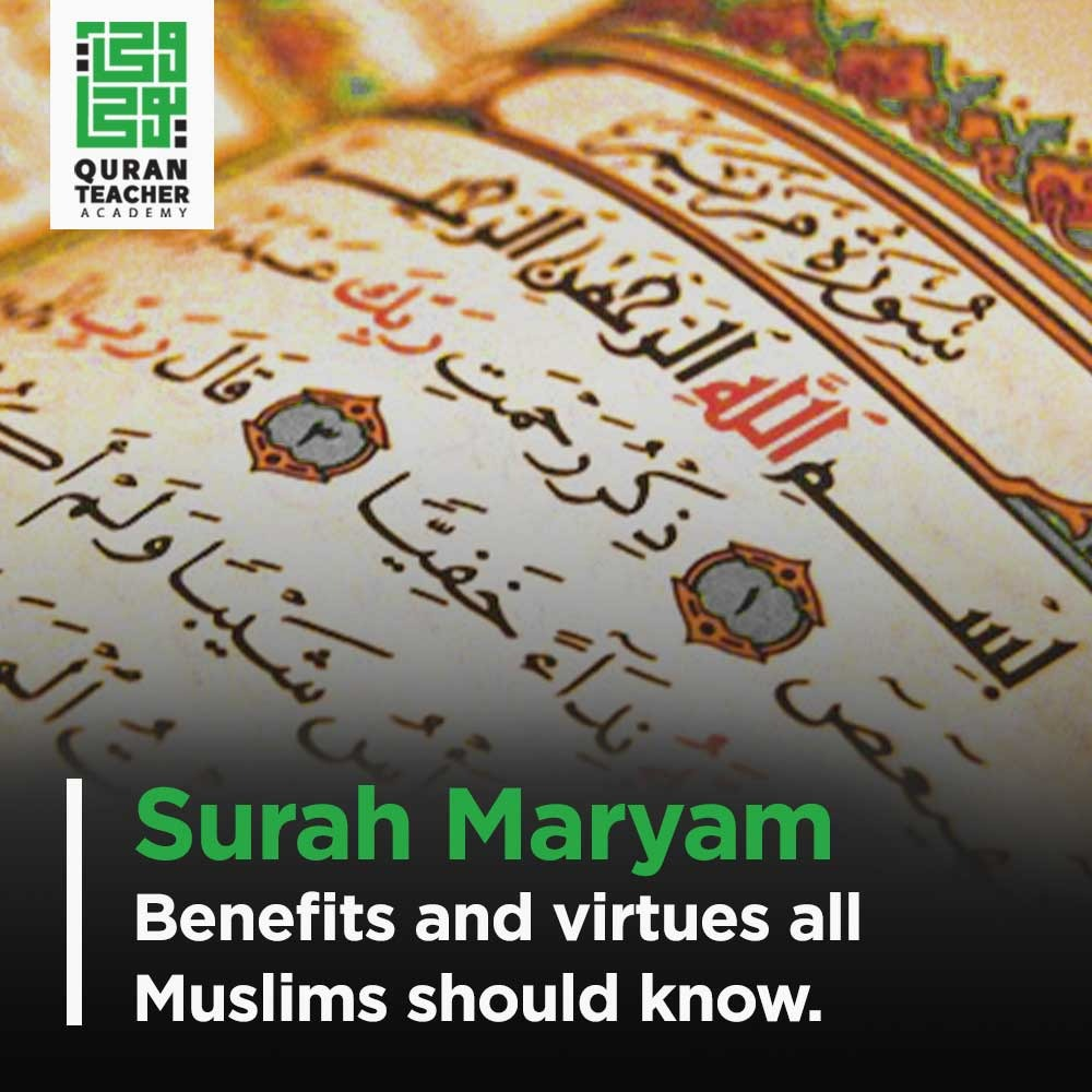 surah maryam benefits and virtues all muslim should know