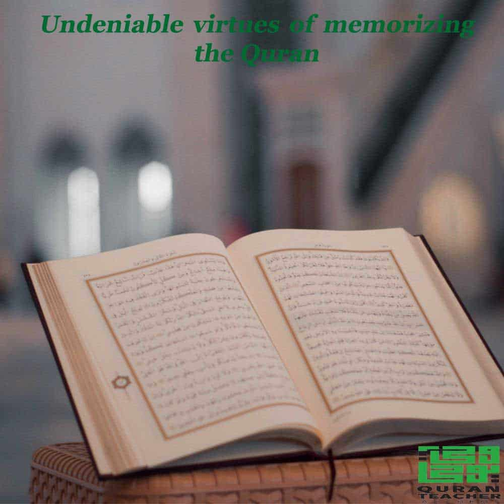Undeniable virtues of memorizing the Quran