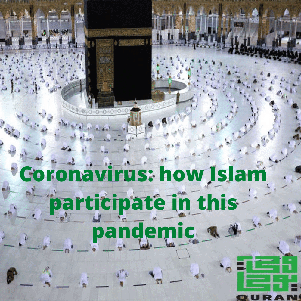 Coronavirus: how Islam participate in this pandemic