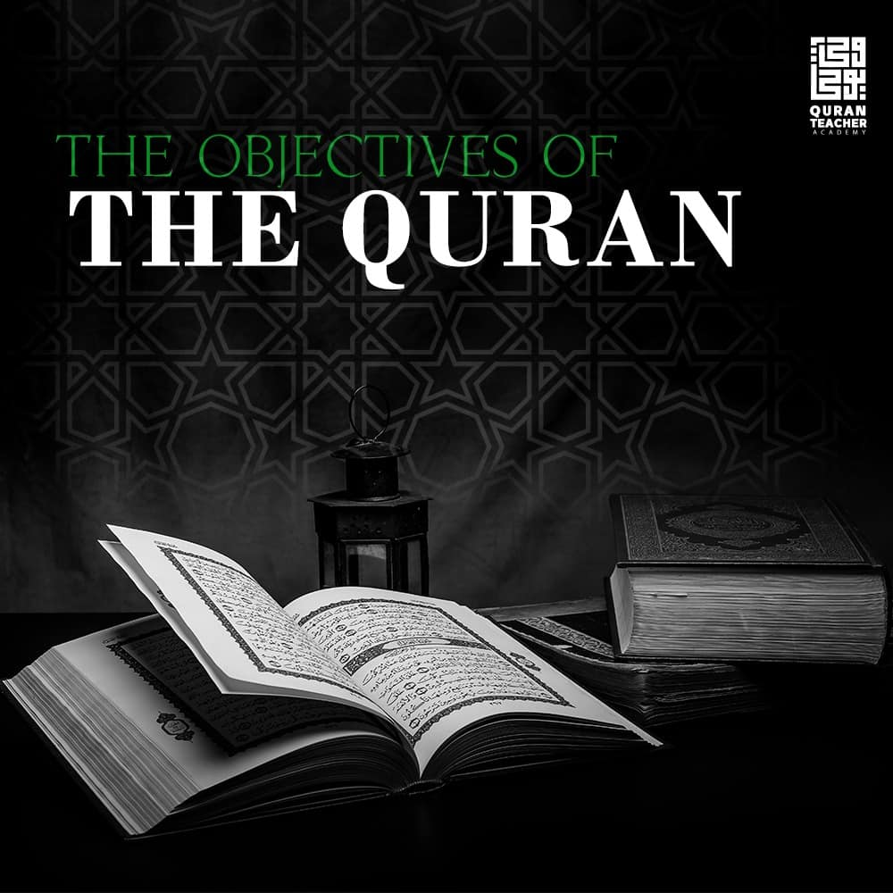 The objectives of the Quran