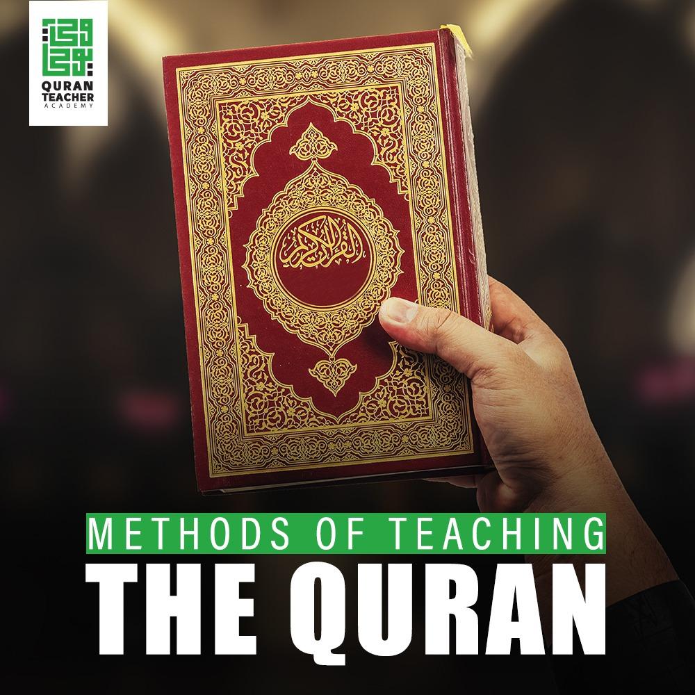 Methods of Teaching the Quran