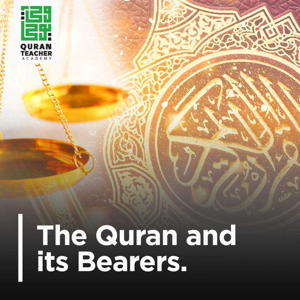 The Quran and its Bearers