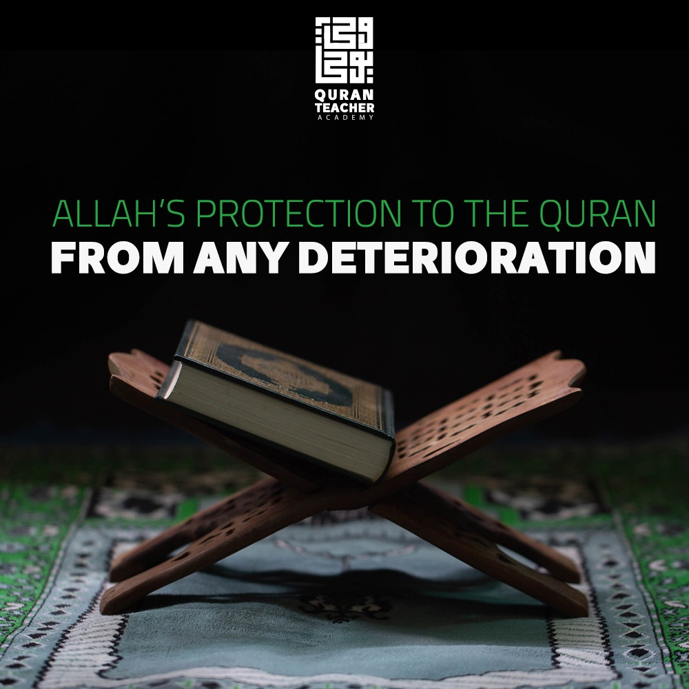 Allah's protection to The Quran from any deterioration