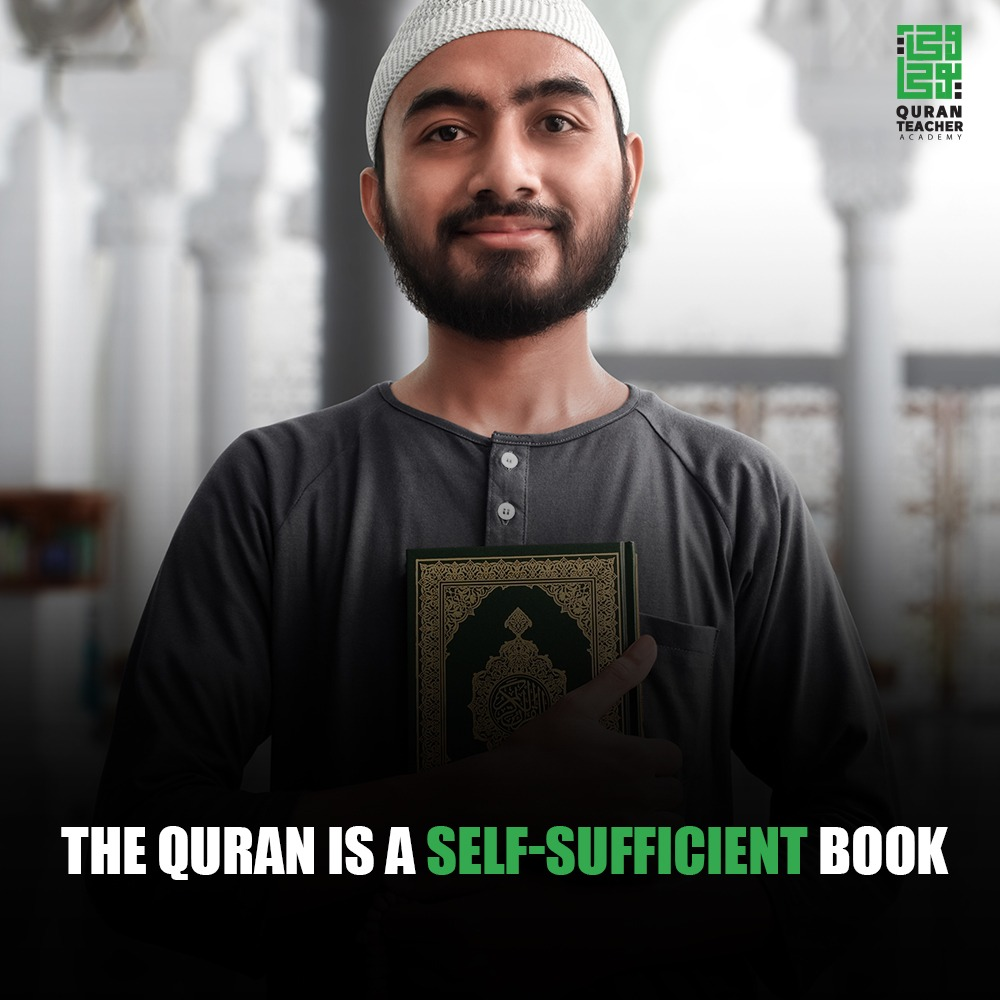 The Quran is a self-sufficient Book