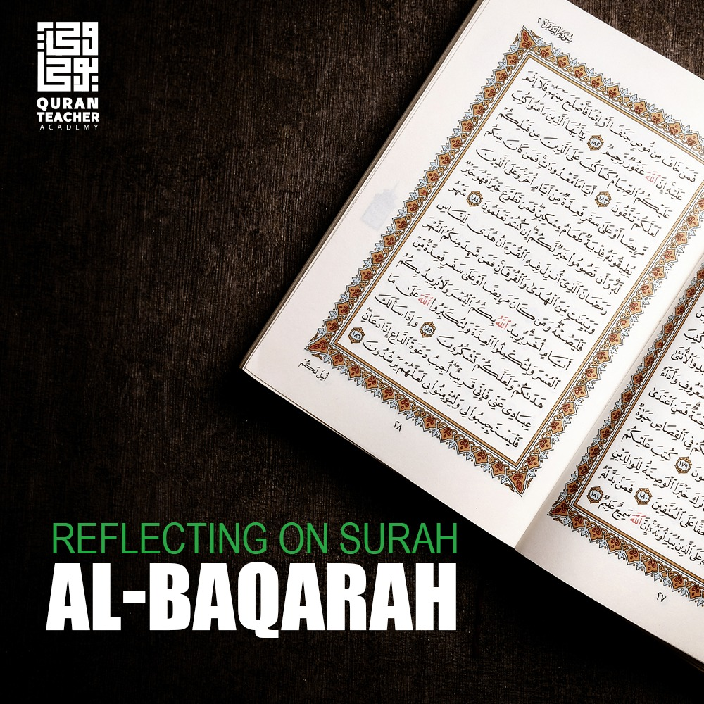 Reflecting on Surah Al-Baqarah