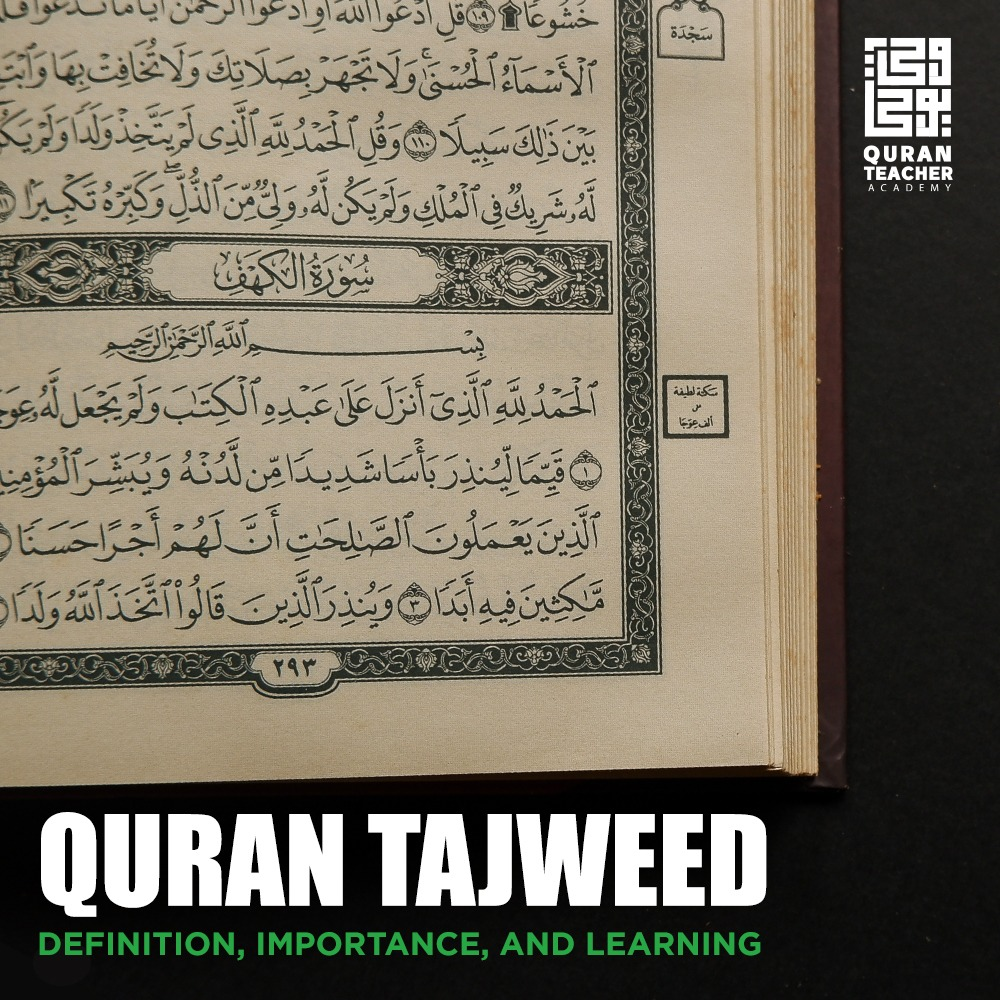 Quran Tajweed: Definition, Importance, and Learning