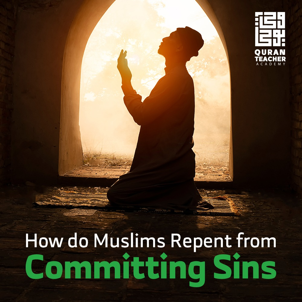 How do Muslims Repent from Committing Sins
