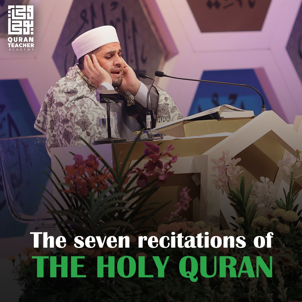 The seven recitations of the Holy Quran